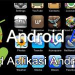 15 Aplikasi Android Terbaik Canggih dan Terbaru Gratis