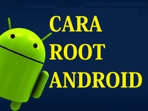 cara-root-android