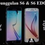 Keunggulan Galaxy S6 & S6 Egde yang Belum Dimiliki Samsung Lain