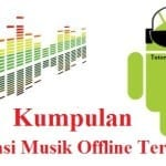Kumpulan Aplikasi Streaming Musik Offline Terlengkap & Terbaru