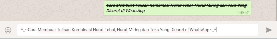 Cara Membuat Tulisan Kombinasi Huruf Tebal, Huruf Miring dan Teks Yang Dicoret di WhatsApp