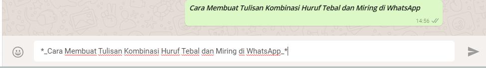 Cara Membuat Tulisan Kombinasi Huruf Tebal dan Miring di WhatsApp