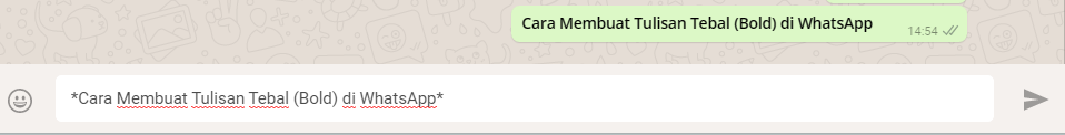 Cara Membuat Tulisan Tebal (Bold) di WhatsApp