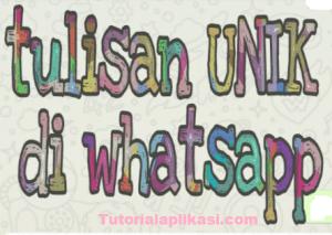 Cara Bikin Tulisan Unik di WhatsApp